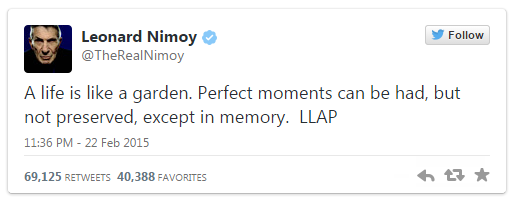 Leonard Nimoy's Final Tweet  'A Life Is Like a Garden'   Variety